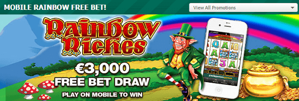 Paddy Power Rainbow Riches Mobile Free Bet