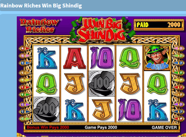 Rainbow Riches Win Big Shindig Free Play