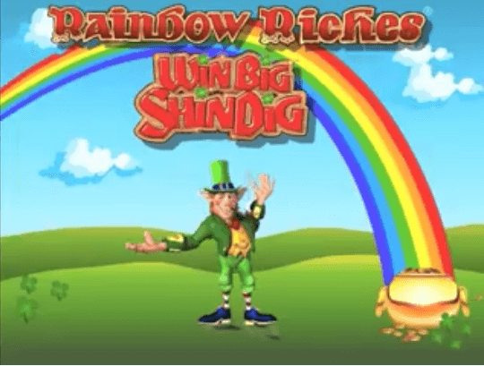 How to Play Rainbow Riches Win Big Shindig