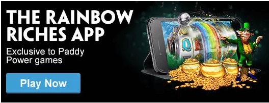 Paddy Power Rainbow Riches App
