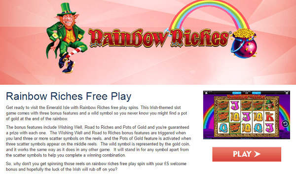 Rainbow Riches Free Play No Deposit