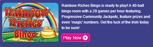 Rainbow Riches Gala Bingo