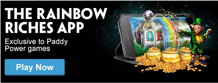Rainbow Riches Paddy Power App