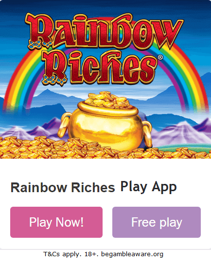 Rainbow Riches Play App